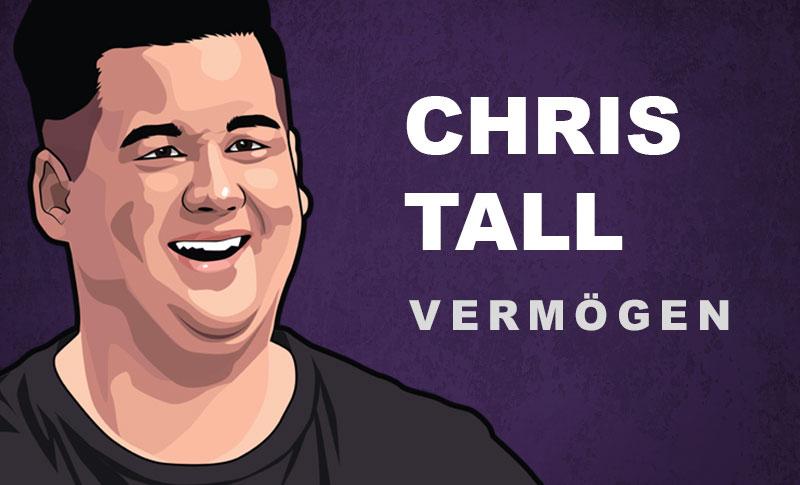 Chris Tall Vermögen und Einkommen