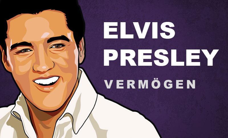 Elvis Presley Vermögen und Einkommen
