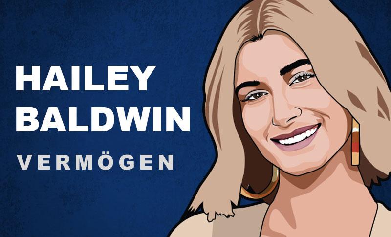 Hailey Baldwin Vermögen und Einkommen