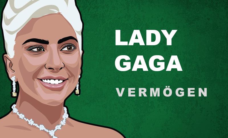 Lady Gaga Vermögen und Einkommen