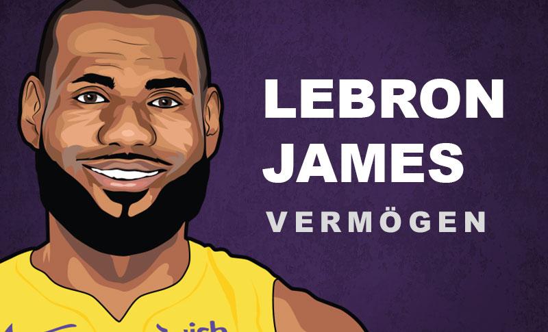 Lebron James Vermögen und Einkommen