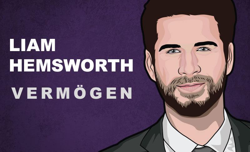 Liam Hemsworth Vermögen und Einkommen