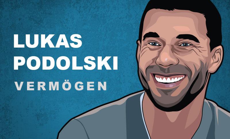 Lukas Podolski Vermögen