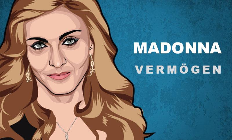 Madonna Vermögen und Einkommen