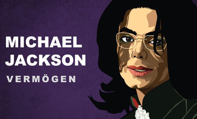 Michael Jackson Vermögen und Einkommen