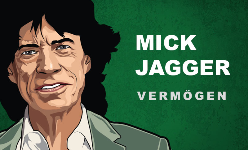 Mick Jagger Vermögen und Einkommen