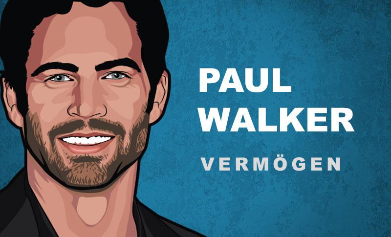 Paul Walker Vermögen und Einkommen