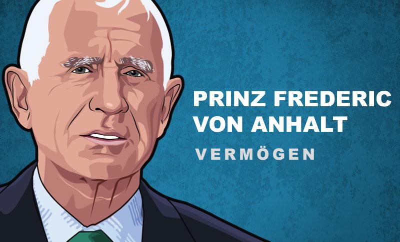 Prinz Frederic von Anhalt Vermögen und Einkommen