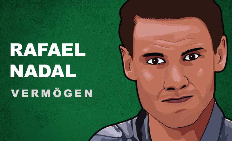 Rafael Nadal Vermögen und Einkommen