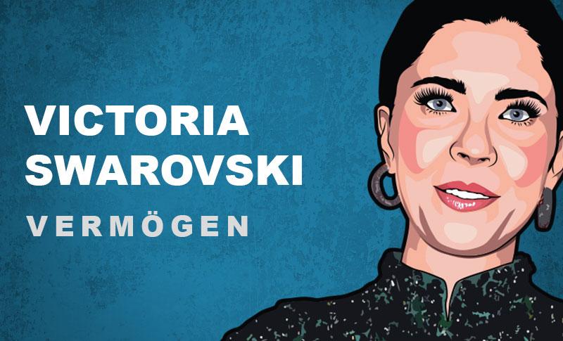 Victoria Swarovski Vermögen und Einkommen