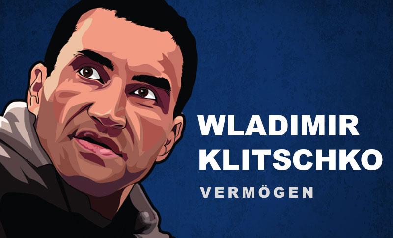 Wladimir Klitschko Vermögen und Einkommen