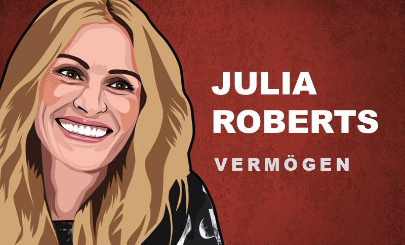 Julia Roberts Vermögen und Einkommen