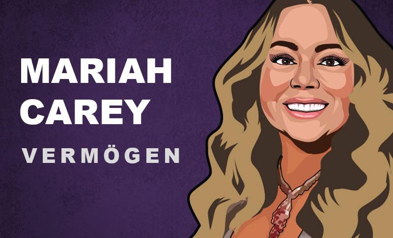 Mariah Carey Vermögen und Einkommen