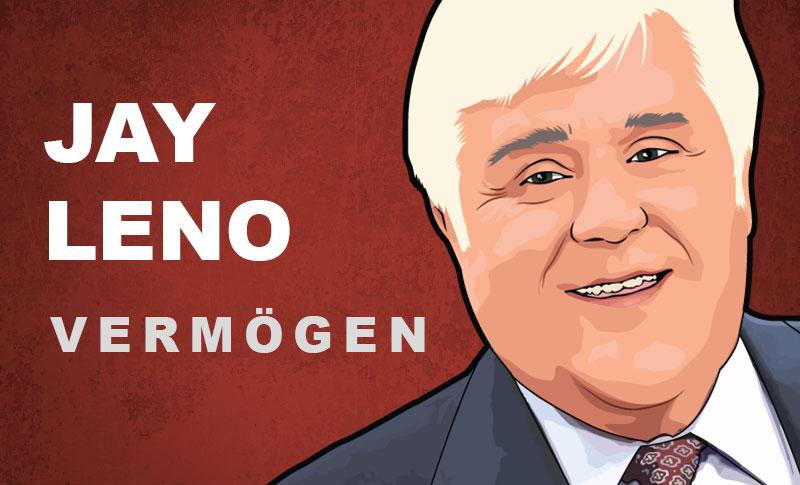 Jay Leno Vermögen und Einkommen