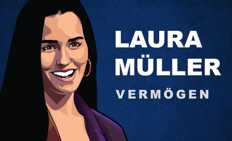 Laura Müller Vermögen und Einkommen