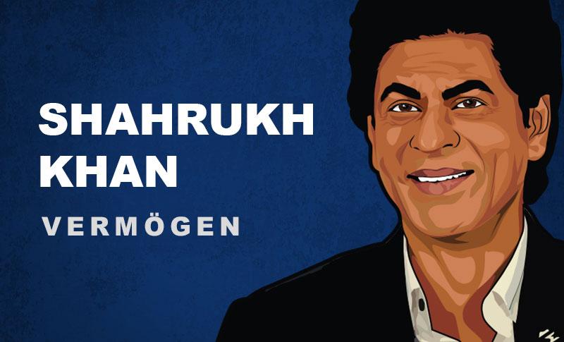 Shah Rukh Khan Vermögen und Einkommen