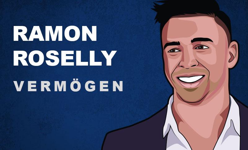 Ramon Roselly Vermögen